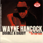 Wayne Hancock - Double A Daddy b/w The Starliters - Two Timin' Mama