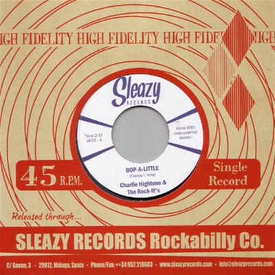 Charlie Hightone & the Rock-It's - Bop-A-Little b/w Instant Love in the group Music & Film / Music / Vinyl at Sivletto - Skylark AB (4871)