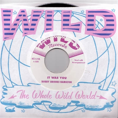 Bobby Brooks Hamilton - It Was You b/w Little School Girl in the group Music & Film / Music / Vinyl at Sivletto - Skylark AB (4928)
