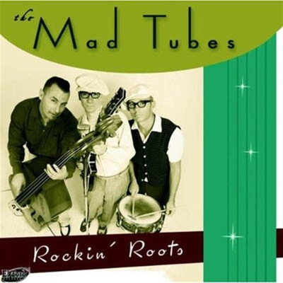 The Mad Tubes - Rockin' Roots in the group Misc / Music / CD at Sivletto (5133)