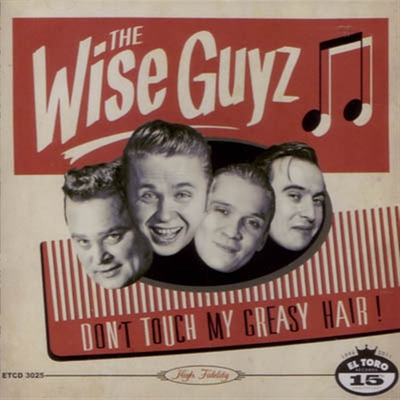 The Wise Guys - Don't Touch My Greasy Hair! in the group Misc / Music / CD at Sivletto (5137)