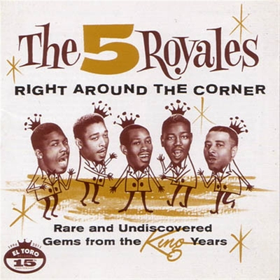 The 5 Royales - Right around the corner in the group Misc / Music / CD at Sivletto (6057)
