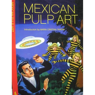 Mexican Pulp Art in the group Campaign / Book sale at Sivletto - Skylark AB (6844)