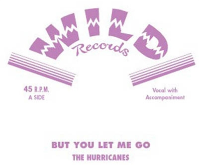The Hurricanes - But You Let Me Go / It's All About You? in the group Music & Film / Music / Vinyl at Sivletto - Skylark AB (8007)