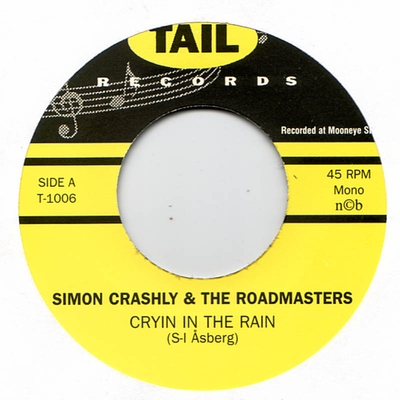 Simon Crashly & The Roadmasters - Cryin In The Rain / Getaway in the group Misc / Music / Vinyl at Sivletto (8412)