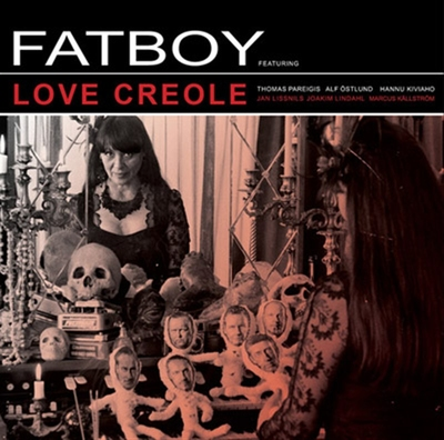 Fatboy - Love Creole (Vinyl) in the group Misc / Music / Vinyl at Sivletto (8420)