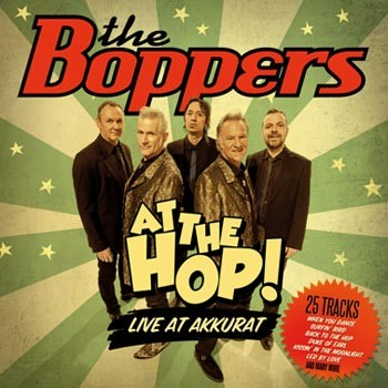 The Boppers - At The Hop! Live At Akkurat in the group Misc / Music / CD at Sivletto (ATZ1242)