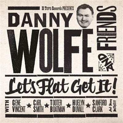 Danny Wolfe And Friends- Let's Flat Get It! in the group Misc / Music / CD at Sivletto (ETCD-1057)