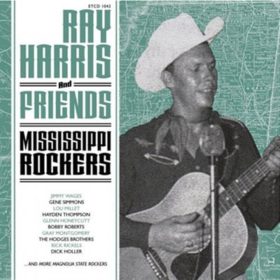 Ray Harris And Friends - Mississippi Rockers in the group Misc / Music / CD at Sivletto (ETCD1042)
