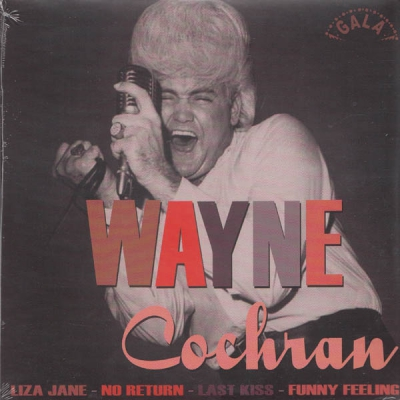 Wayne Cochran - Liza Jane / No Return / Last Kiss / Funny Feeling (Repro) in the group Misc / Music / Vinyl at Sivletto (Gala)