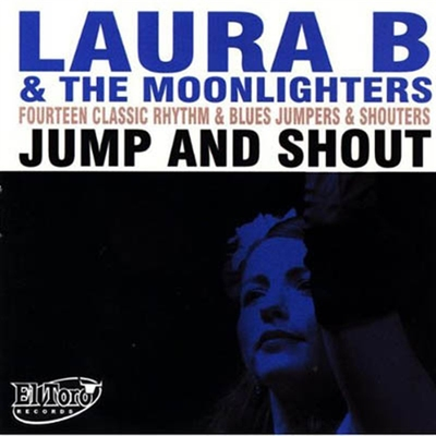 Laura B and the Moonlighters - Jump and Shout in the group Misc / Music / CD at Sivletto (R&B107)