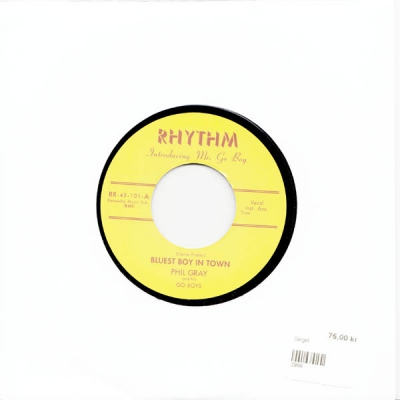 Phil Gray - Bluest Boy In Town / Pepper Hot Baby (Repro) in the group Music & Film / Music / Vinyl at Sivletto - Skylark AB (Rhythm)