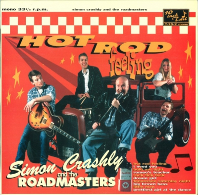 Simon Crashly & The Roadmasters - Hot Rod Feeling - Tail Records in the group Misc / Music / Vinyl at Sivletto (TAIL-10-2)