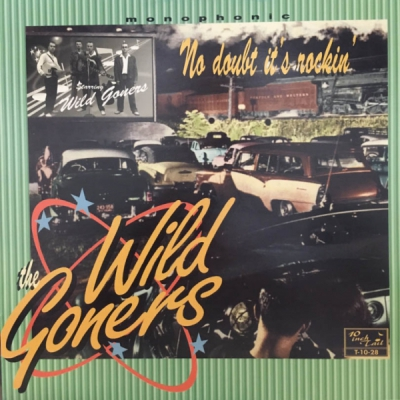 The Wild Goners - No Doubt It's Rockin' - Tail Records in the group Misc / Music / Vinyl at Sivletto (TAIL-10-28)