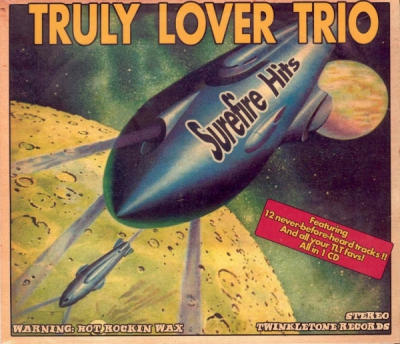 Truly Lover Trio - Surefire Hits in the group Misc / Music / CD at Sivletto (TR-107)