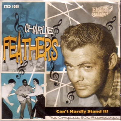 Charlie Feathers - Can't Hardly Stand It - The Complete 50's Recordings 2cd-box in the group Misc / Music / CD at Sivletto (W2785-002)