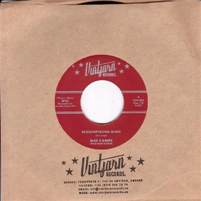 Ray Campi - Scrumptious Baby / I Didn't Mean To Be Mean in the group Music & Film / Music / Vinyl at Sivletto - Skylark AB (W2817)