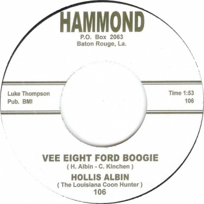 Hollis Albin - Vee Eight Ford Boogie / Uncle Earl Don't Stand Alone in the group Misc / Music / Vinyl at Sivletto (hammond-105)