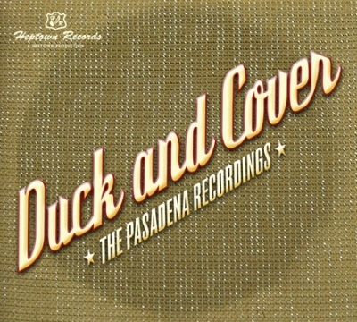 Duck and Cover - The Pasadena Recordings in the group Misc / Music / CD at Sivletto (heptown-45)