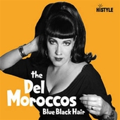 The Del Moroccos - Blue Black Hair