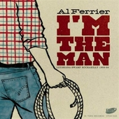 Al Ferrier - I'm The Man