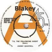 Johnny Quantrell - 'Til The Following Night / Bill Kimber And The Couriers - When You Gonna Say