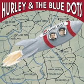Hurley & the Blue Dots - Travelling Blues