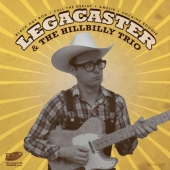 Legacaster & the Hillbilly Trio EP