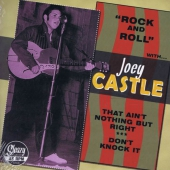 Joey Castle - That Ain't Nothing But Right / Don't Knock It