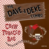 The Dave & Deke Combo - Chew Tobacco Rag / Twin Guitar Twist
