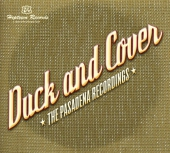 Duck and Cover - The Pasadena Recordings