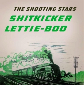 The Shooting Stars - Shitkicker / Lettie-Boo
