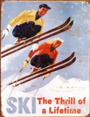 Ski sign - thrill of a lifetime