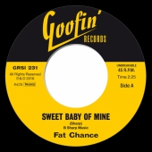 Fat Chance - Sweet Baby Of Mine / Hands Off