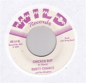 Dusty Chance - Chicken Bop / Hex on my Heart