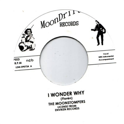 The Moonstompers - I Wonder Why/Oh Baby in the group Misc / Music / Vinyl at Sivletto - Skylark AB (ms1)