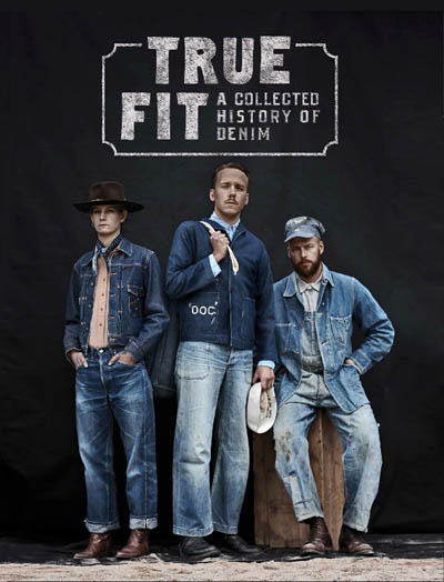 True Fit - A Collected History of Denim in the group Misc / Books / Lifestyle at Sivletto (w10059)