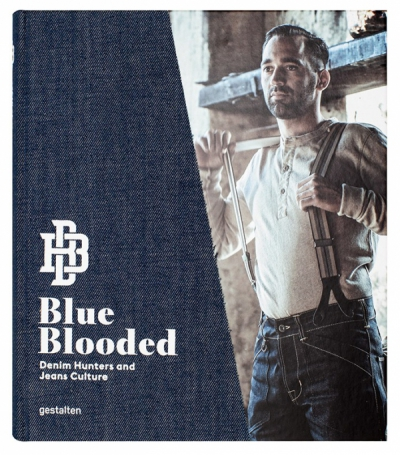 Blue Blooded - Denim Hunters and Jeans Culture in the group Books / Lifestyle at Sivletto - Skylark AB (w11867)
