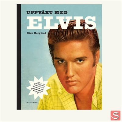 Sten Berglind - Uppväxt med Elvis in the group Misc / Books / Lifestyle at Sivletto (w4085)