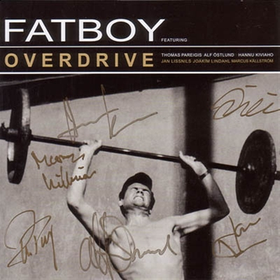 Fatboy - Overdrive in the group Misc / Music / CD at Sivletto (w4235)