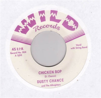 Dusty Chance - Chicken Bop / Hex on my Heart in the group Misc / Music / Vinyl at Sivletto (wr45-004)